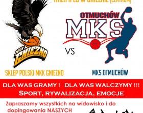 Sklep Polski MKK Gniezno – MKS OTMUCHÓW  2016_03_30 plakat 1920pix