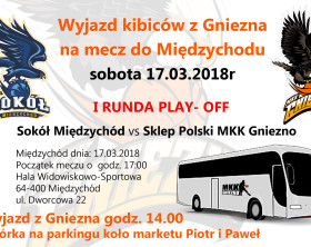 2018_03_17 Wyjazd kibiców z Gniezna na mecz MKK. - MĘDZYCHÓD