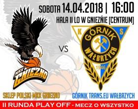 Sklep Polski MKK Gniezno – Górnik Trans_eu Wałbrzych 2018_04_14 mecz o wszystko